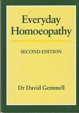 EVERYDAY HOMOEOPATHY, 2nd edition, by Dr. David Gemmell (Paperback Edition)