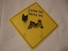 Pancarte -  J'aime les Akita inu