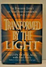 Transformed by the Light Melvin Morse, M.D. The Powerful Near-Death Experience
