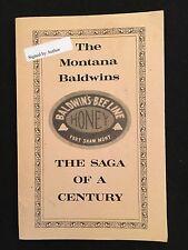 The Montana Baldwins Saga Of A Century Donald Hart Baldwin Fort Shaw, MT PB 1985