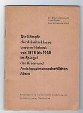Ü126  BROSCHÜRE KÄMPFE 1878 bis 1935 KREISKABINT BISCHHOFSWERDA   --- JAHR 1962