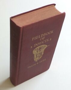 Fieldbook of Insects - 1937 Third Edition by Frank Lutz