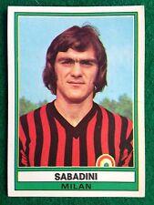 CALCIATORI 1973-74 73-1974 n 218 MILAN SABADINI , Figurina Panini NEW