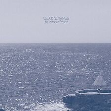 CLOUD NOTHINGS - LIFE WITHOUT SOUND  (LP Vinyl) sealed