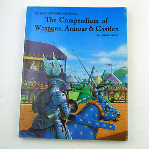 Compendium of Weapons, Armour & Castles by Matthew Balent (Palladium RPG, 1989)