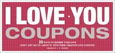 I Love You Coupons, 2e: By Gregory Godek