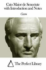 Cato Maior de Senectute with Introduction and Notes by Cicero and James Reid...