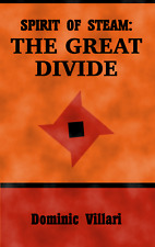 Spirit of Steam - Book 1 - The Great Divide Paperback  Signed Edition