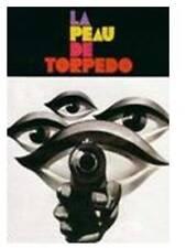 Film 16mm : La PEAU DE TORPEDO (1970) de Jean Delannoy