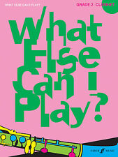 What Else Can I Play? Grade 2 CLARINET Solo Learn to Play FABER Music BOOK