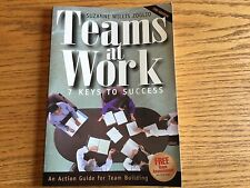 Teams at Work: 7 Keys to Success by Suzanne Willis Zoglio, 2nd Edition