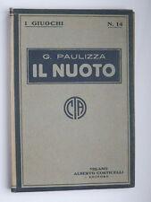 IL NUOTO G. Paulizza Corticelli Milano 1931 I Giuochi 14 libretto