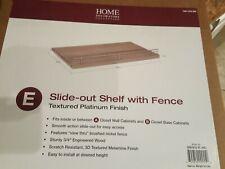 "Home Decorators Slide-out Shelf With Fence Platinum 22.5"" x 13.75""."