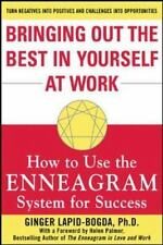 Bringing Out the Best in Yourself at Work: How to Use the Enneagram System for S