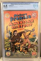 🍁 Picture Stories From American History #3 (EC, 1947) CGC 6.5 FN+ O/W Pages
