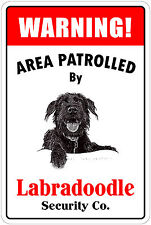 "*Aluminum* Warning Area Patrolled By Labradoodle 8""X12"" Metal Novelty Sign"