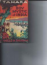 Tahara, Boy Mystic of India, by Howard Sherman, 1933 pristine dust jacket