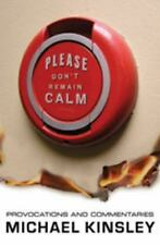 Please Don't Remain Calm: Provocations and Commentaries-ExLibrary