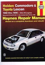 Holden Commodore & Toyota Lexcen 1988 thru 1996 V6 & V8 Engines Haynes Repair
