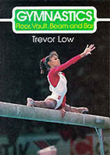 Gymnastics: Floor, Vault, Beam and Bar (The Skills of the Game)-ExLibrary