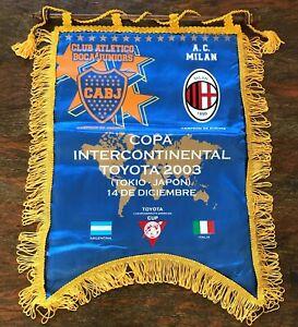 Boca Juniors vs AC Milan 2003 pennant. Toyota cup Intercontinental. Japan