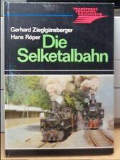 Buch Die Selketalbahn, Autoren: Zieglgänsberger, Hans Röper, Geschichte der Bahn