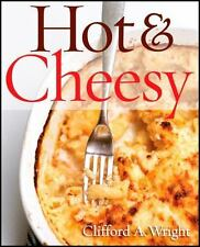 Hot and Cheesy by Clifford A. Wright (2012, Paperback)