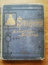Stumps a story book for children by Stella Austin  1894