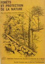 Forêts et Protection de la Nature - Pour une Politique forestière écologique -