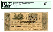 USA/Connecticut … P-NL … 25 Cents …1837 Bridgeport Inc Exch As ... *VF*PCGS 20 .
