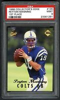 PEYTON MANNING~1998 COLLECTORS EDGE 1ST PLACE GOLD#135 PSA-9 MINT ROOKIE RC CARD