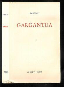 """François Rabelais : Gargantua suivi de la Sciomachie """" Editions Bordas - 1949 """""""
