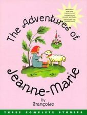 The Adventures of Jeanne-Marie HCDJ NEW Three complete stories by Francoise