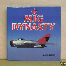 MiG Dynasty by David Oliver 1990 HB/DJ
