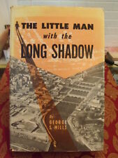 The Little Man With The Long Shadow Frederick Hubbell, George Mills