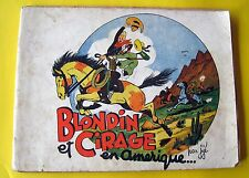 BLONDIN ET CIRAGE EN AMERIQUE JIJE BONNE PRESSE BROCHE 1947 CORRECT