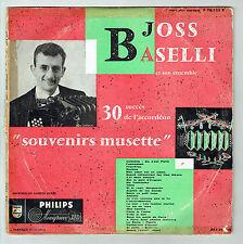 33T 25cm Joss BASELLI Accordéon Disque 30 Succès SOUVENIRS MUSETTE -PHILIPS RARE