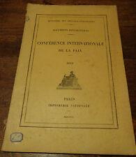DOCUMENTS DIPLOMATIQUES CONFERENCE INTERNATIONALE DE LA PAIX 1899