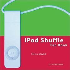 iPod Shuffle Fan Book: Life Is a Playlist-ExLibrary