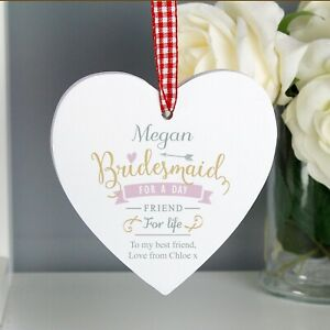 Personalised I Am Glad... Bridesmaid Wedding Favour Wooden Heart Decoration