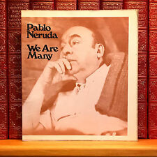 We Are Many, Pablo Neruda. First Edition, 4th Printing.