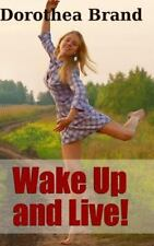Wake Up And Live!, Isbn-13 9781329924680 Free shipping in the Us