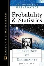 Probability and Statistics: The Science of Uncertainty (History of Mathematics)