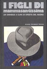 I figli di Mammasantissima   Prima ediz Omnibus 1971