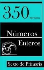 NEW 350 Ejercicios de Números Enteros para Sexto de Primaria (Spanish Edition)