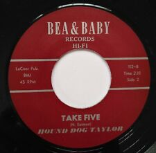 """45Re ✦ HOUND DOG TAYLOR ✦ """"Take Five / My Baby Is Coming Home"""" Essential Jiver♫"""