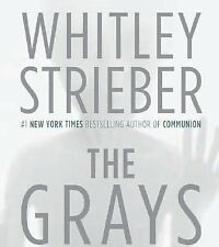 The Grays by Whitley Strieber (2006, CD, Abridged) BRAND NEW