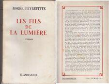 C1 FRANC MACONNERIE Roger PEYREFITTE Les FILS DE LA LUMIERE Epuise
