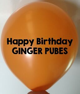 1 HAPPY BIRTHDAY GINGER Balloons Adult Party Rude Balloon Funny Gift Novelty Fun