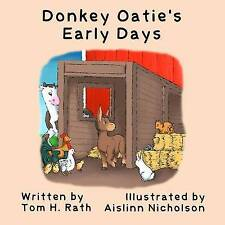 Donkey Oatie's Early Days by Rath, Tom H. -Paperback